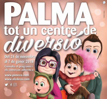 """Participa a la campanya """"Palma, tot un centre de diversió"""""""