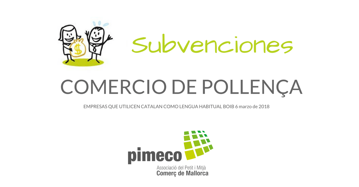 Subvenciones a las empresas de Pollença que utilicen el catalán como lengua habitual